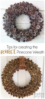 pinecone wreath how to create a pinecone wreath with easy tips