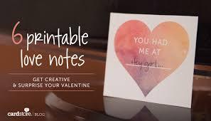 6 printable love notes get creative u0026 surprise your valentine