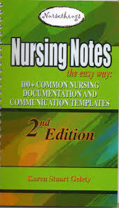 nursing notes the easy way 100 common nursing documentation and