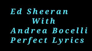 ed sheeran perfect text ed sheeran perfect symphony lyrics with andrea bocelli chords