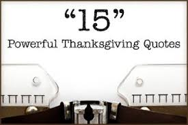 15 fresh powerful thanksgiving quotes by sermoncentral