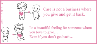 Inspirational Quotes About Love And Relationships by Care Is Not A Business Where You Give And Get It Back It U0027s A