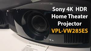 sharp home theater projector vpl vw285es the new sony 4k hdr home theater projector youtube