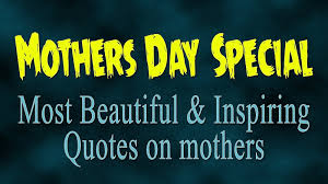 best mothers day quotes mothers day special most beautiful quotes on mothers youtube