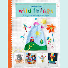 sewing craft book to make kids clothes by wild things by wild
