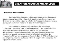 association bureau conseil d administration creation association adicpsn ppt télécharger