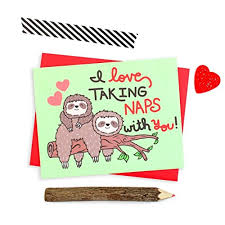 sloth valentines day card sloth s day card i taking naps