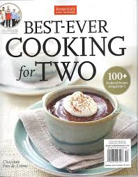American Test Kitchen Recipes by Amazon Com America U0027s Test Kitchen Best Ever Cooking For Two