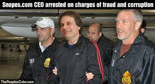 Challenge Snopes Snopes Ceo Arrested On Charges Of Fraud And Corruption