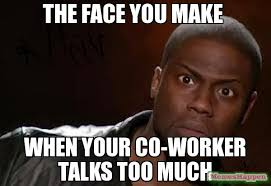 Coworker Meme - the face you make when your co worker talks too much meme kevin
