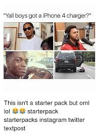Iphone 4 Meme - yall boys got a iphone 4 charger this isn t a starter pack but oml