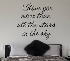 Love And Stars Quotes by I Love You More Than All The Stars In The Sky Quote Vinyl Wall Decal S