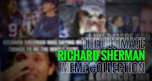 Sherman Meme - richard sherman archives athletize get to know your favorite