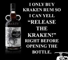 Rum Meme - kraken rum release the kraken know your meme