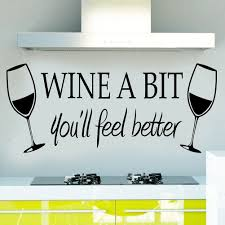 wine a bit you ll feel better soooku morden vinylwine a bit you ll feel betterquote