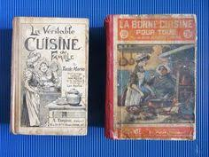 livres de cuisine anciens les recettes de louise cordillot livre de cuisine ancien