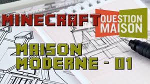 Maison Modern Minecraft by Minecraft Architecture Maison Moderne 1 Minecraft Question