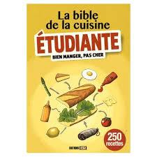 cuisine etudiante la bible de la cuisine étudiante de editions esi neuf occasion