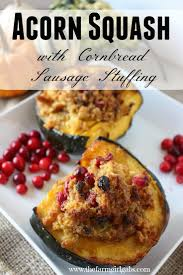 real food thanksgiving acorn squash with cornbread stuffing www thefarmgirlgabs com