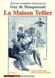 la maison tellier la chambre la maison tellier de maupassant texte définitif mai 1891