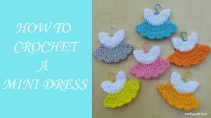 how to crochet a mini dress youtube