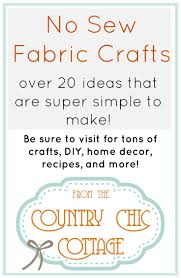 no sew projects the country chic cottage