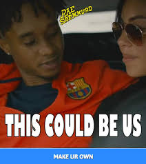 This Could Be Us Meme - rae sremmurd releases a this could be us meme generator xxl