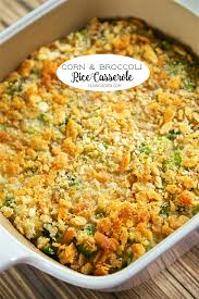 thanksgiving corn side dishes corn and broccoli rice casserole plain chicken