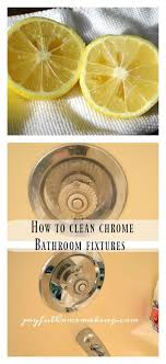 How To Clean Chrome Bathroom Fixtures Bathroom Fixtures Chrome Clean Chrome Bathroom Fixtures