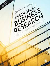 essentials of business research a guide to doing your research