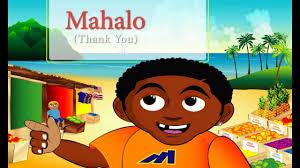 malik learns how to say thank you in hawaiian