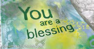 banner of you are a blessing something to cherish