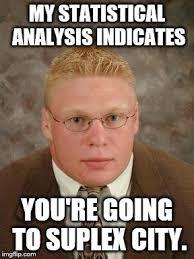 Brock Lesnar Meme - brock lesnar nerd imgflip