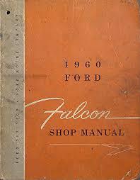 1960 1962 ford falcon u0026 ranchero wiring diagram manual reprint