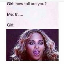 What Girl Meme - girls would you date a guy who is over a foot 30 5 cm taller than