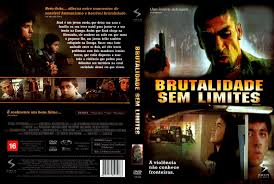 Sem Limite Filme - brutalidade sem limites visitem www coversblog com br