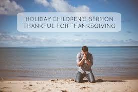 children s sermon thankful for thanksgiving