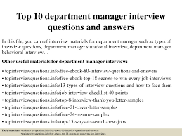 top10departmentmanagerinterviewquestionsandanswers 150405194714 conversion gate01 thumbnail 4 jpg cb u003d1504876765