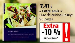 livre cuisine colruyt colruyt promotion entre amis livre de cuisine colruyt produit