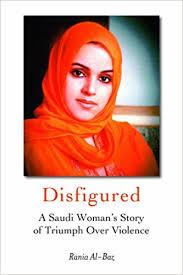 saudi female news anchor disfigured a saudi woman s story of triumph over violence rania al