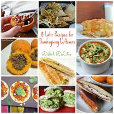 thanksgiving meal for kids 15 latin recipes for thanksgiving leftovers delish d u0027lites