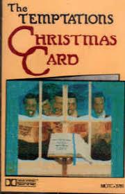 temptations christmas album the temptations the temptations christmas card cassette album