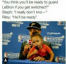 Curry Memes - he ll be ready riley curry know your meme