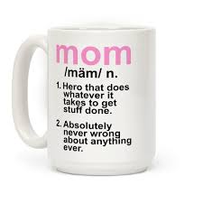 mothers day mugs mothers day mugs t shirts tanks coffee mugs and gifts lookhuman