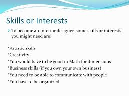 What It Takes To Be An Interior Designer Interior Design