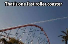 Roller Coaster Meme - that s one fast roller coaster meme on me me