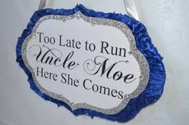 Royal Blue And Silver Wedding Too Late To Run Sign Royal Blue And Silver Custom Sign Made To