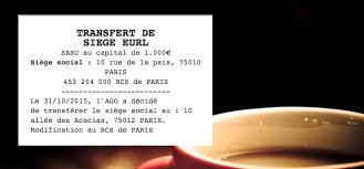 transfert siege social sarl annonce légale de transfert de siège social eurl le légaliste