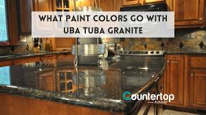 what color countertops go with cabinets what paint colors go with uba tuba granite kitchen countertops