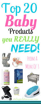 top baby registry top baby products you really need baby registry babies and